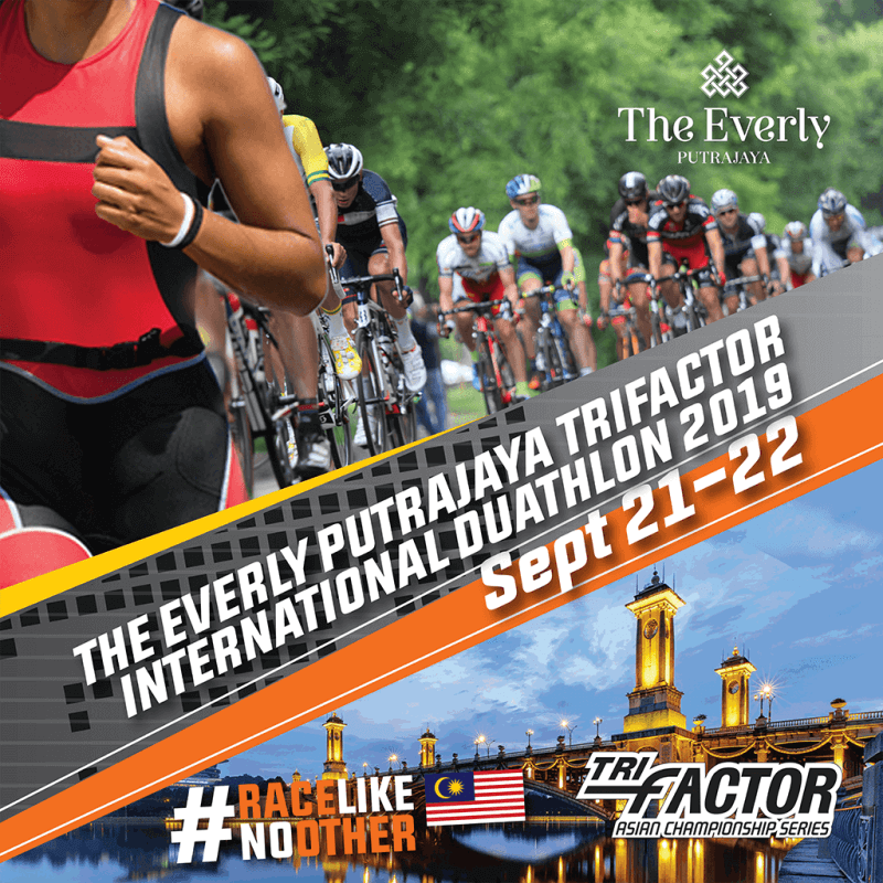 The Everly Putrajaya TRIFACTOR International Duathlon 2019